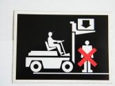 Naklejka - zakaz stania pod ładunkiem